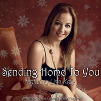 Lisa Kelly - Sending Home to You