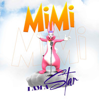 Mimi - I Am A Star