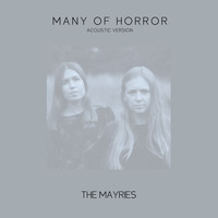The Mayries - Many Of Horror