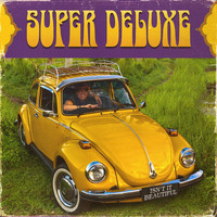 Super Deluxe - Isn't It Beautiful