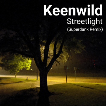 Keenwild - Streetlight (Superdank Remix)