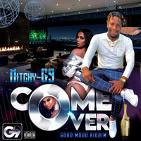 Mitchyg9 - Come Over (Explicit)