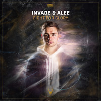 INVADE & Alee - Fight For Glory (Explicit)