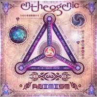 Entheogenic - Animism