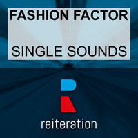 Fashion Factor - Single Sounds