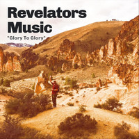 Revelators Music - Glory to Glory