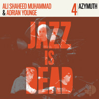 Azymuth, Adrian Younge, Ali Shaheed Muhammad - Jazz Is Dead 004