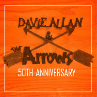 Davie Allan and the Arrows - Davie Allan and the Arrows (50th Anniversary)
