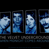 The Velvet Underground - When Midnight Comes Around (Live 1969)