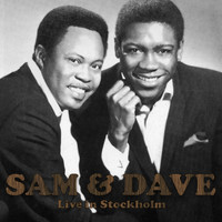 Sam and Dave - Live in Stockholm (Live)