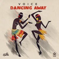 Voice - Dancing Away