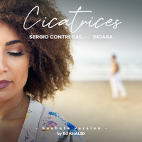 Sergio Contreras - Cicatrices (feat. Indara) [Bachata Version By DJ Khalid]