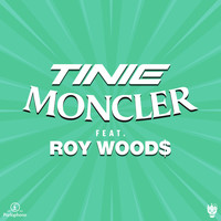 Tinie Tempah - Moncler (feat. Roy Woods) [Remix] (Explicit)