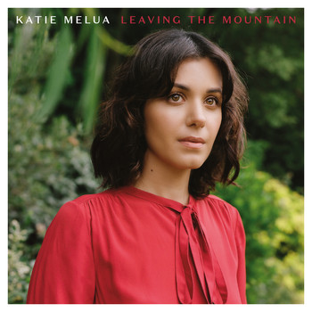 Katie Melua - Leaving the Mountain