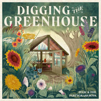 Pixie and The Partygrass Boys - Digging the Greenhouse