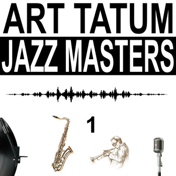 Art Tatum - Jazz Masters, Vol. 1