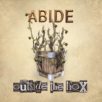 Abide - Outside the Box