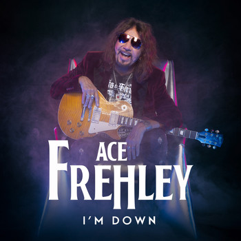 Ace Frehley - I'm Down