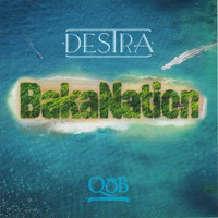 Destra - Bakanation (Explicit)