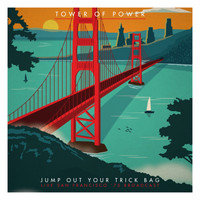 Tower Of Power - Jump Out Your Trick Bag (Live San Francisco '75 K101 Broadcast Remastered)