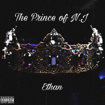 Ethan - The Prince Of New Jersey (Explicit)