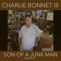 Charlie Bonnet III - Son of a Junk Man (Acoustic)