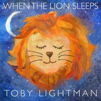 Toby Lightman - When the Lion Sleeps