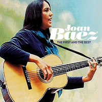 Joan Baez - The First and the Best