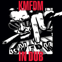 KMFDM - IN DUB (Explicit)