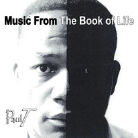 Paul T - Music from the Book Life