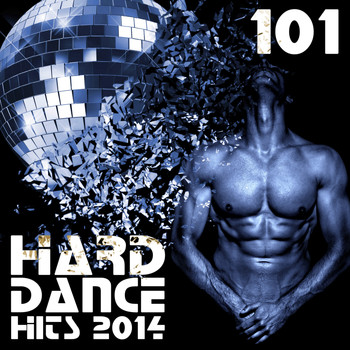 Various Artists - Hard Dance 101 Hard Dance Hits 2014