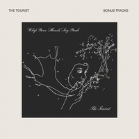 Clap Your Hands Say Yeah - The Tourist (Bonus Tracks)