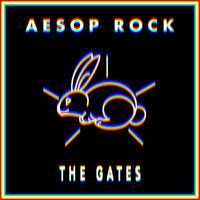 Aesop Rock - The Gates (Explicit)