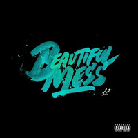 Leo - Beautiful Mess (Explicit)
