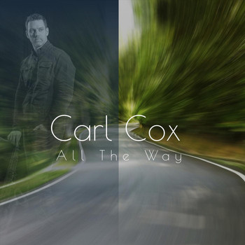 Carl Cox - All the Way