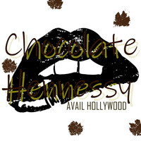 Avail Hollywood - Chocolate Hennessy