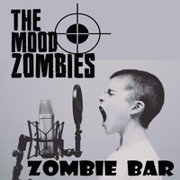 The Mood Zombies - Zombie Bar