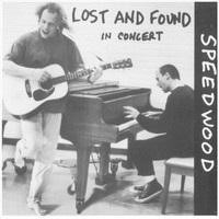 Lost and Found - Speedwood (Live)