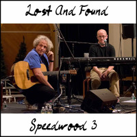 Lost and Found - Speedwood Three (Live)