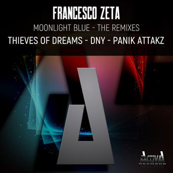 Francesco Zeta - Moonlight Blue (The Remixes)