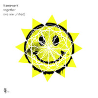 Framewerk - Together (We Are Unified)