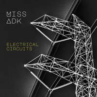 Miss Adk - Electrical Circuits