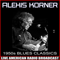 Alexis Korner - 1950s Blues Classics, Vol. 2