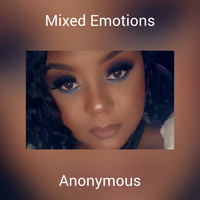 Anonymous - Mixed Emotions