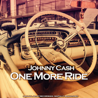 Johnny Cash - One More Ride