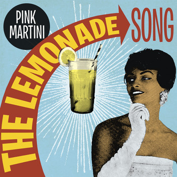 Pink Martini - The Lemonade Song