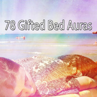 Sleep - 78 Gifted Bed Auras