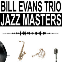 Bill Evans Trio - Jazz Masters