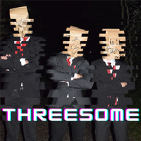 Threesome - We are back (Explicit)