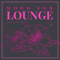 Various Artists - Mood for Lounge (Special Selected Collection), Vol. 3